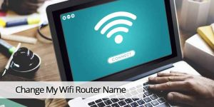 How do I Change My Wifi Router Name